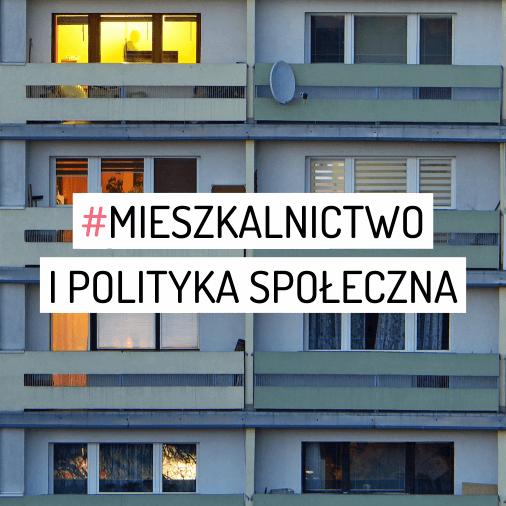mieszkalnictwo i polityka społeczna