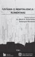 ustawa o rewitalizacji komentarz biblioteka miasta dokumenty publikacje poradniki podręczniki dobre przykłady rewitalizacja planowanie przestrzeń mobilność transport geoportal instytut dane o miastach