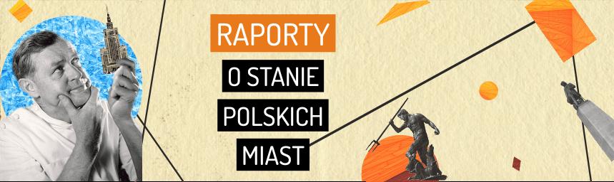 raporty o stanie polskich miast-obserwatorium polityki miejskiej - grafika_salata-kochanowski